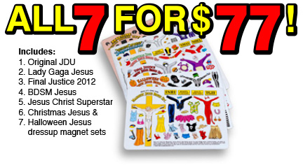All 7 Sets of Jesus Dressup magnets includes The Original, Lady Gaga, Final Justice, BDSM, Jesus Christ Superstar, Christmas & Halloween themes