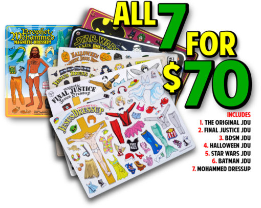 Includes Mohammed Dressup magnets + Batman, Star Wars, Halloween, Final Justice, BDSM & the Original Jesus Dressups!