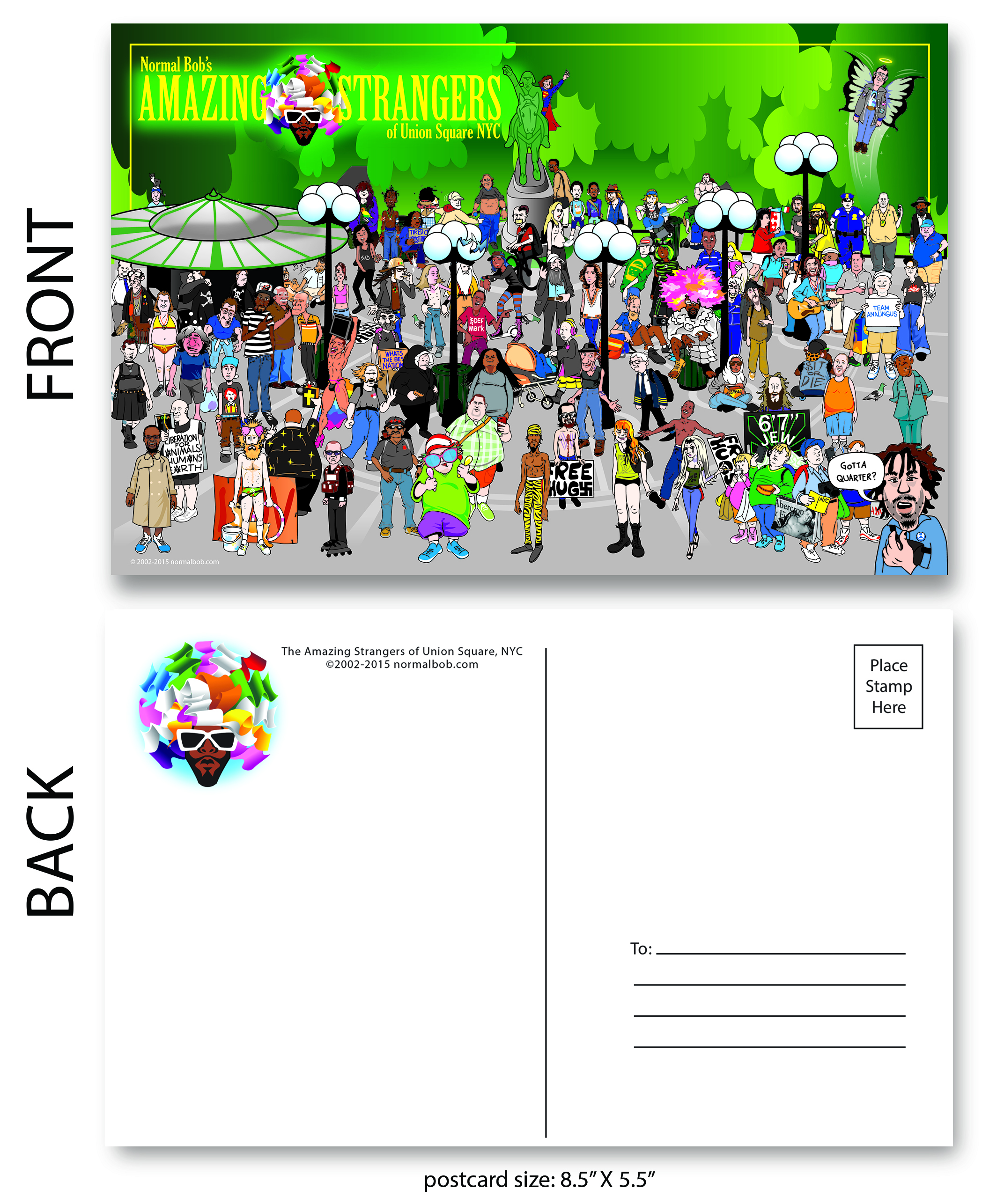 Union Square Amazing Strangers group photo postcard front& back     Quantity 	1 postcard $2.00 USD 	2 postcards $3.50 USD 	8 postcards $11.00 USD 	12 postcards $12.00 USD