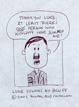 Hitler Thanks Luke – 2006