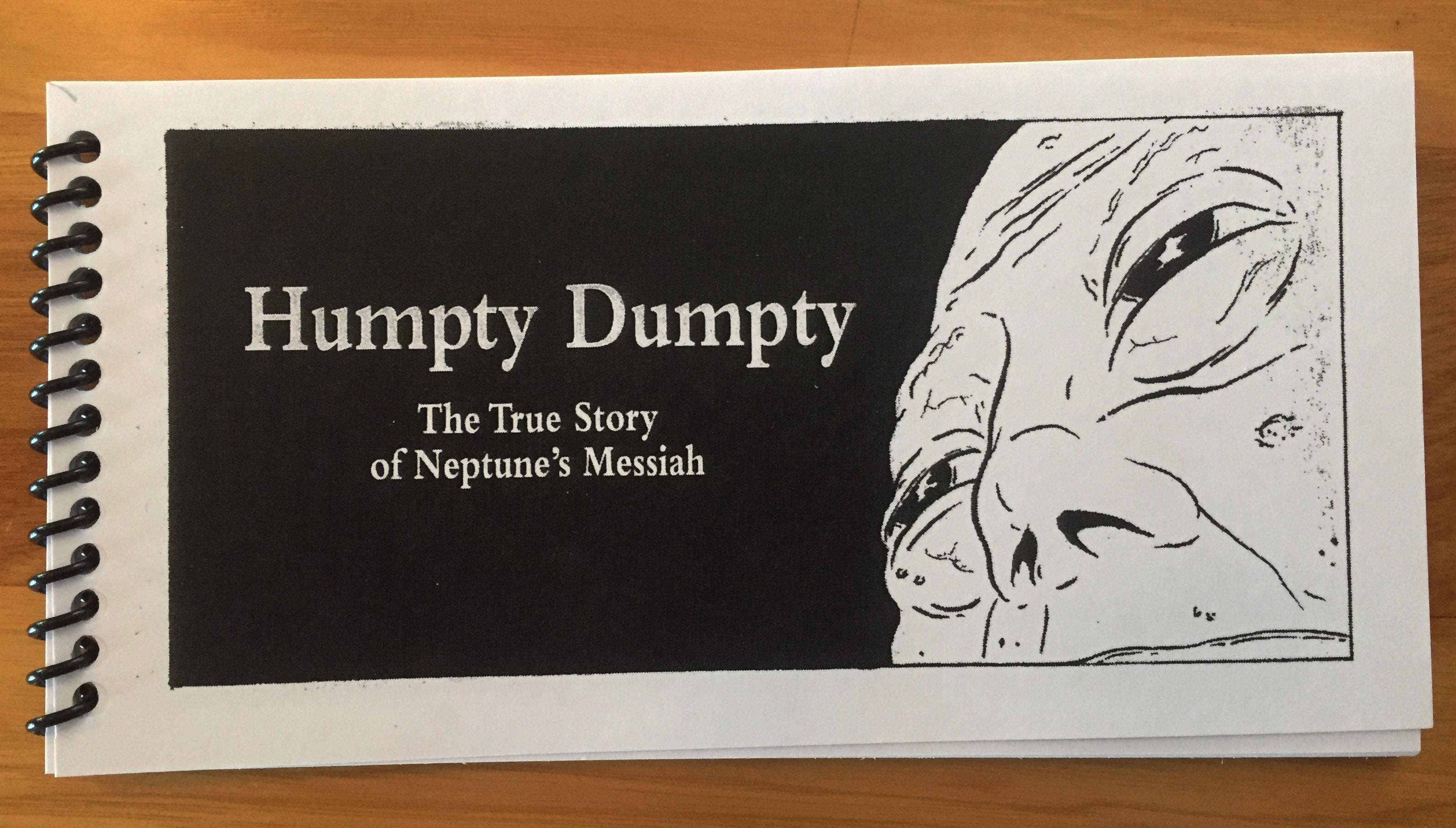 Humpty Dumpty - The True Story of Neptune's Messiah
